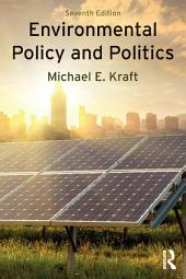 Environmental Policy and Politics: Edition 7