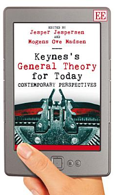 Keynes s General Theory for Today