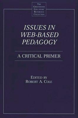 Issues in Web based Pedagogy PDF