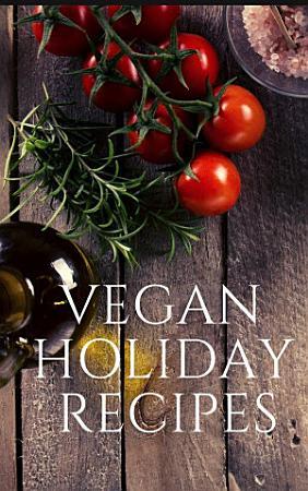 Vegan Holiday Recipes PDF