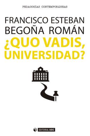 Quo Vadis  Universidad