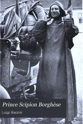 Prince Scipion Borghèse: De Pekin à Paris. La moitié du monde vue d'une automobile en soixante jours