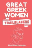 Great Greek Women Trailblazers