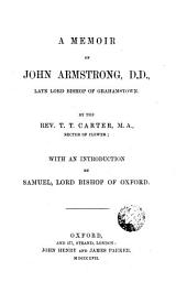 A Memoir of John Armstrong, D.D.: Late Lord Bishop of Grahamstown