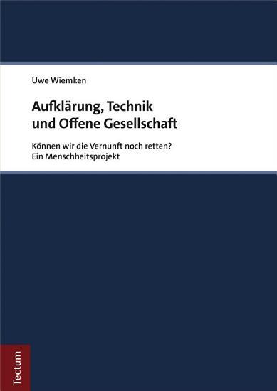 Aufkl  rung  Technik und Offene Gesellschaft PDF