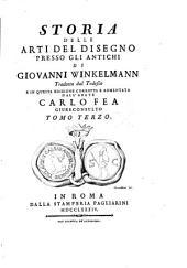 Storia delle Arti del Disegno presso gli Antichi: Volume 3