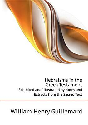 Hebraisms in the Greek Testament  PDF