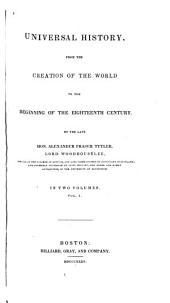 Universal History, from the Creation of the World: To the Beginning of the Eighteenth Century, Volume 1