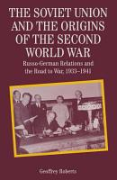 The Soviet Union and the Origins of the Second World War PDF