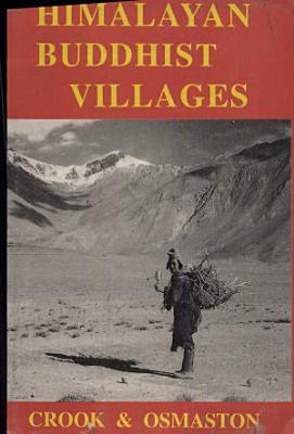 Himalayan Buddhist Villages Environment  Resources  Society And Religion Life In Zagskar  Ladakh Eds