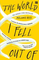 The World I Fell Out Of  The Inspiring Sunday Times Bestseller PDF