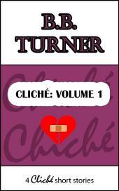Cliché:: Volume 1