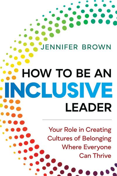 Download How to Be an Inclusive Leader Book
