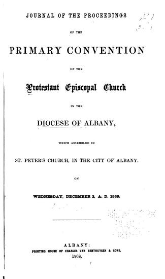 Journal of the Proceedings of the Annual Convention of the Protestant Episcopal Church in the Diocese of Albany PDF