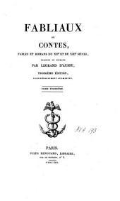 Fabliaux ou contes, fables et romans du XIIe et du XIIIe siècle: T. I-V
