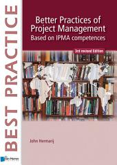 Better Practices of Project Management Based on IPMA competences - 3rd revised edition