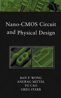 Nano CMOS Circuit and Physical Design PDF
