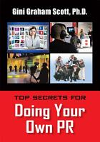 TOP SECRETS FOR DOING YOUR OWN PR PDF