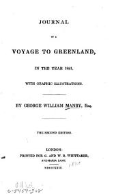 Journal of a Voyage to Greenland, in the Year 1821: With Graphic Illustrations