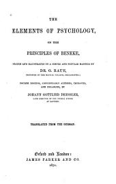 The Elements of Psychology: On the Principles of Beneke, Stated and Illustrated in a Simple and Popular Manner