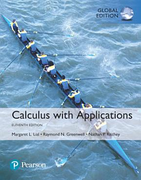 Calculus with Applications  Global Edition PDF