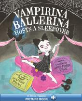 Vampirina Ballerina Hosts a Sleepover: A Hyperion Read-Along