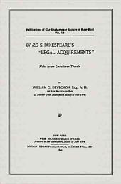 "In Re Shakespeare's ""legal Acquirements"": Notes by an Unbeliever Therein"