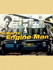 "Al Bartz ""Engine Man"""