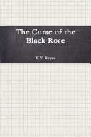The Curse of the Black Rose