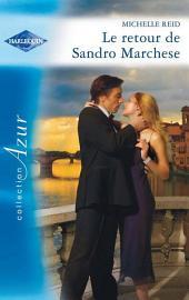 Le retour de Sandro Marchese