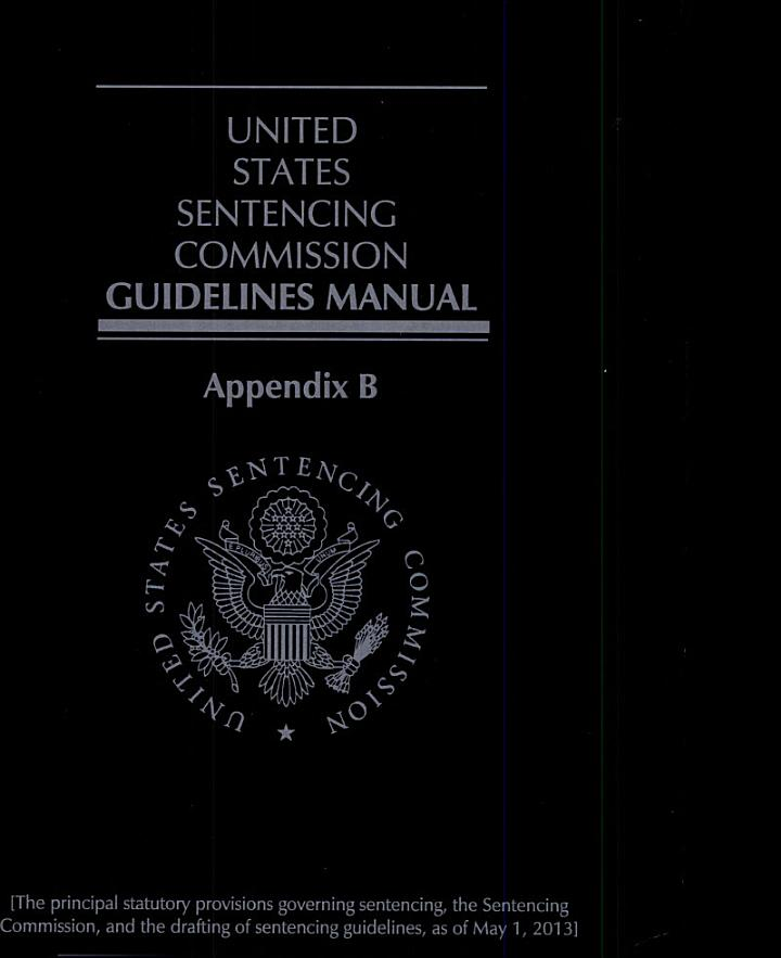 United States Sentencing Commissions Guildelines Manual 2009