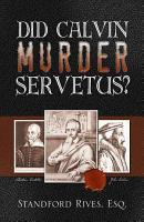 Did Calvin Murder Servetus  PDF