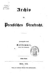 Archiv für preußisches Strafrecht: Band 1