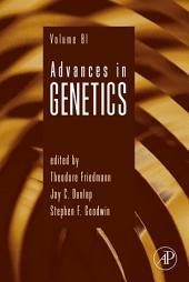 Advances in Genetics: Volume 81