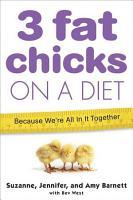 3 Fat Chicks on a Diet PDF