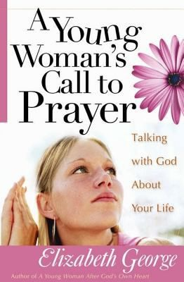 A Young Woman s Call to Prayer PDF