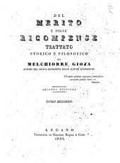Del merito e delle ricompense Trattato storico e filosofico di Melchiorre Gioja ... Tomo primo [-secondo]: Volume 2