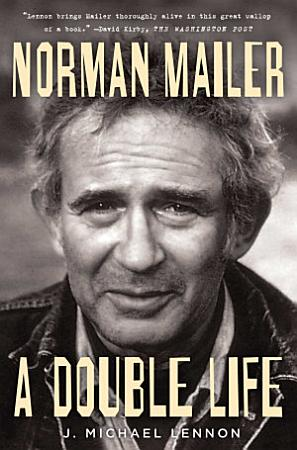 Norman Mailer  A Double Life PDF