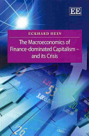 The Macroeconomics of Finance Dominated Capitalism and Its Crisis