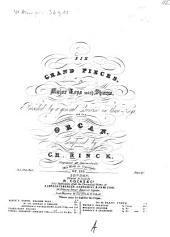 Six grand pieces: in major keys with sharps, preceded by a general exercise in those keys, for the organ ; op. 120