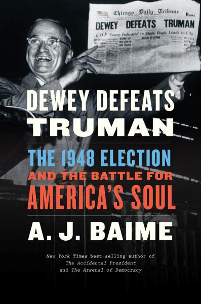 Download Dewey Defeats Truman Book
