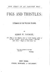 Figs and Thistles: A Western Story