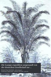 Die Loango-Expedition: Ausgesandt von der deutschen Gesellschaft zur Erforschung Aquatorial Africas, 1873-1876