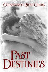 Past Destinies Book PDF