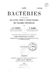 Les bactéries et leur rôle dans les maladies infectieuses et l'histologie pathologique des maladies infectieuses: Volume1