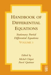 Handbook of Differential Equations: Stationary Partial Differential Equations: Volume 3