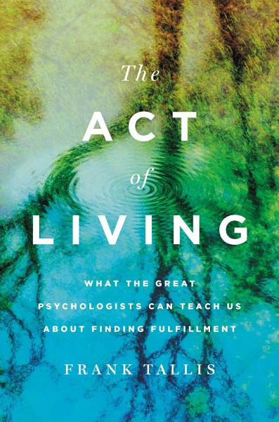 Download The Act of Living Book