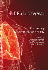 Pulmonary Complications of HIV: ERS Monograph