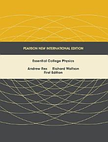 Essential College Physics  Pearson New International Edition PDF