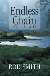 Endless Chain 2012 AD